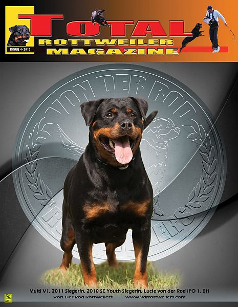 Issue 4 Of 2013 The Total Rottweiler Magazine