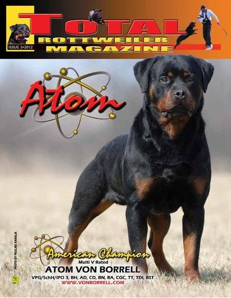 Issue 3 Of 2012 The Total Rottweiler Magazine